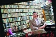 """广州吴叔:经营旧书店是一门""""等""""的艺术"""